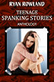 Teenage Spanking Stories Anthology